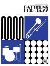Picture of Patterns for Jazz: A Theory Text for Jazz Composition and Improvisation