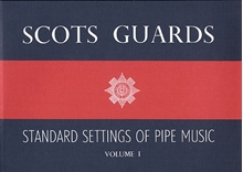 Picture of Scots Guards Standard Setting Pipe Music Vol 1