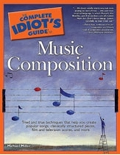 Picture of Complete Idiots Guide to Music Composition