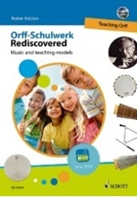 Picture of Orff Schulwerk Rediscovered- Teaching Orff Book/DVD
