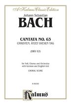 Picture of Cantata No. 63 Christen atzet diesen Tag