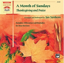 Picture of A Month of Sundays: Thanksgiving and Praise CD