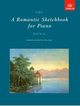 Picture of A Romantic Sketchbook for Piano Book II