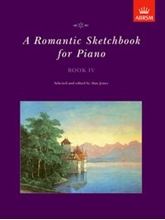 Picture of A Romantic Sketchbook for Piano Book IV