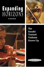 Picture of Expanding Horizons: The Suzuki Trained Violinist Grows Up
