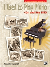 Picture of I Used to Play Piano: 40s and 50s Hits