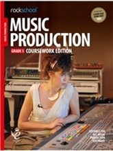 Picture of Rockschool Music Production Gr 5 Coursework (2018)