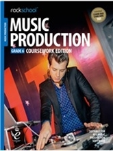 Picture of Rockschool Music Production Gr 6 Coursework (2018)