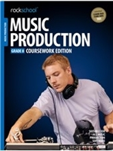 Picture of Rockschool Music Production Gr 8 Coursework (2018)