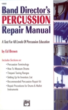 Picture of Band Director's Percussion Repair Manual