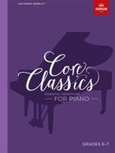 Picture of ABRSM Core Classics Piano Book 6 Grades 6-7