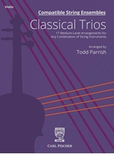 Picture of Compatible String Ensembles: Classical Trios Violin